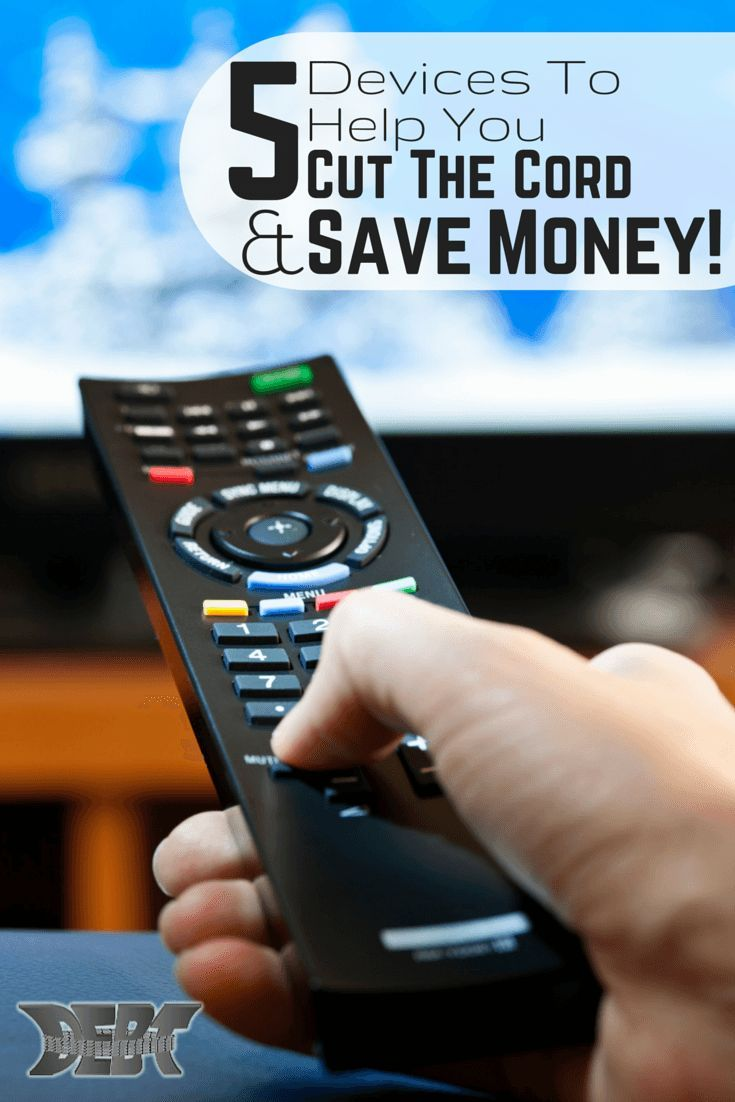 Devices to Help You Cut the Cord and Save Money  DEBT MANAGEMENT