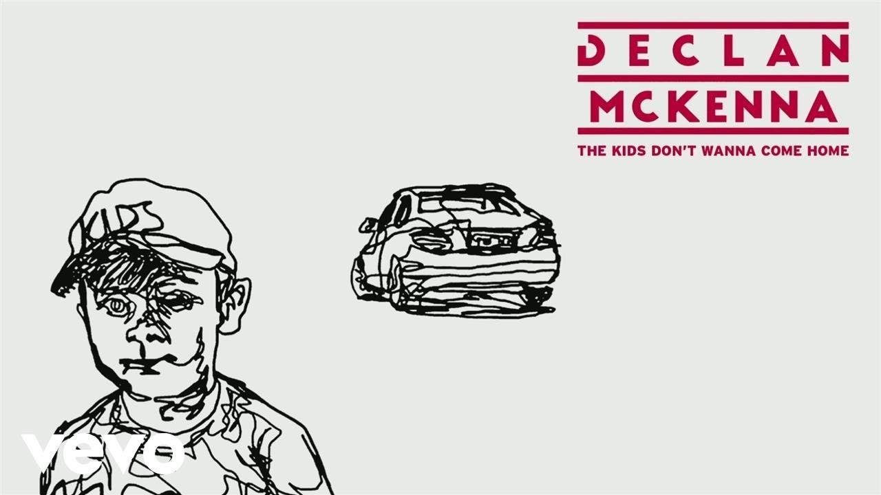 Declan McKenna - The Kids Don't Wanna Come Home (Official Lyrics Video)