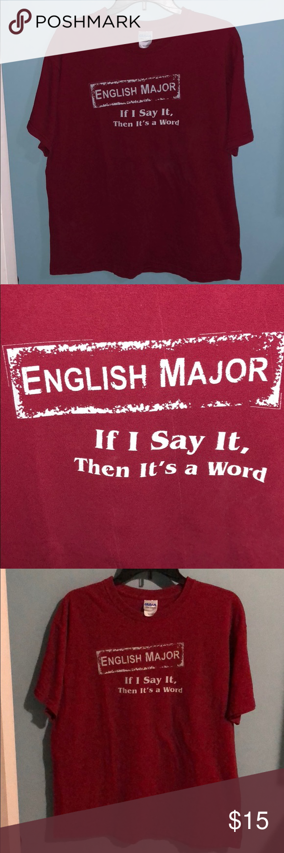Red English Major Funny Quote T Shirt English Major If I Say It It S A Word Gildan Tops Funny Tshirt Quotes T Shirts With Sayings Clothes Design