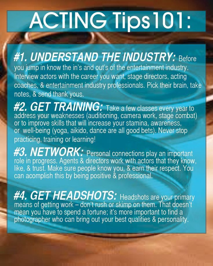 Acting tips 101 this could definitely help in what i want