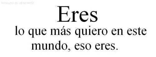 Eres :)