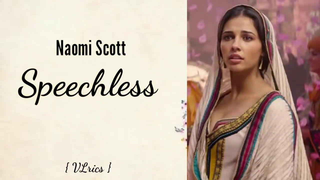 Hasil gambar untuk speechless lyrics naomi scott full lagu Speechless yang dibawakan oleh Naomi Scott dan dijadikan soundtrack film Alaadin