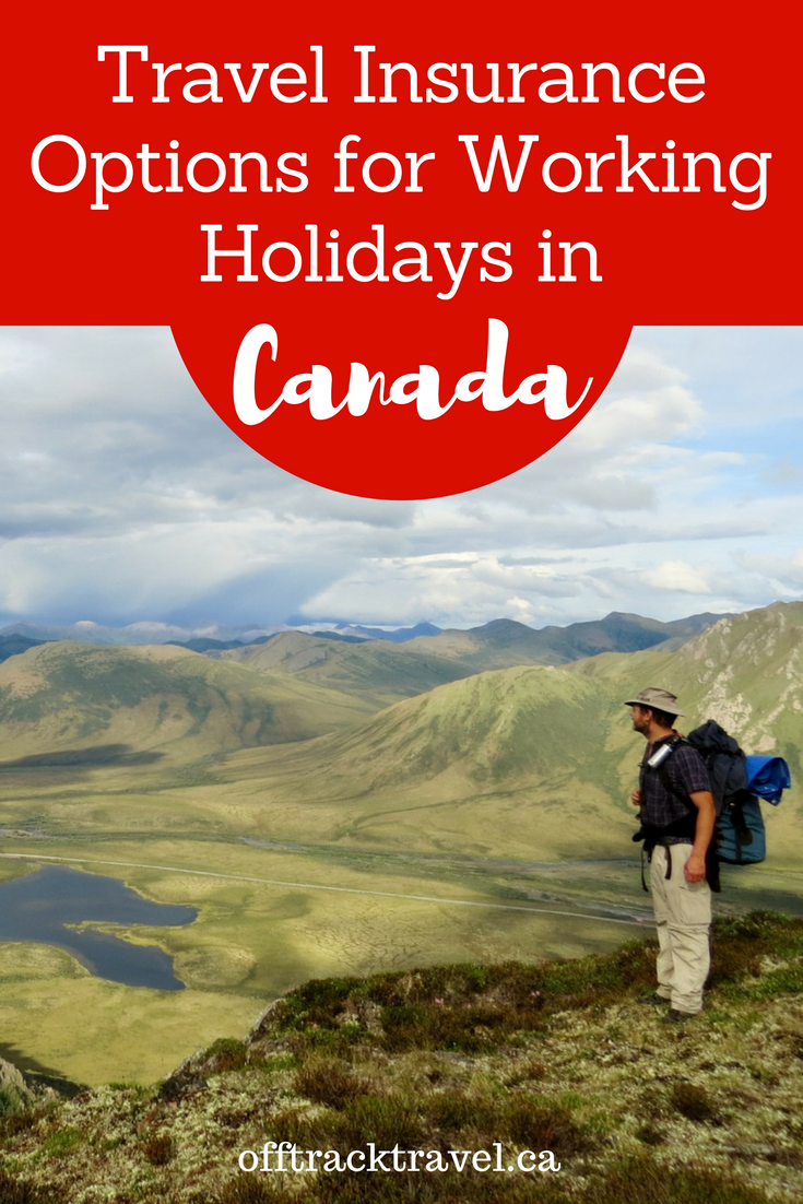Travel Insurance Options For Working Holidays In Canada Iec