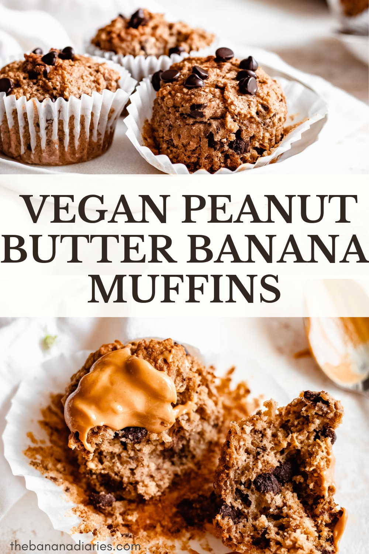 Healthy Peanut Butter Banana Muffins Vegan The Banana Diaries Recipe In 2020 Banana Muffins Peanut Butter Banana Peanut Butter Banana Muffins