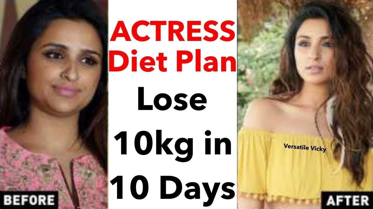 Actress Diet Plan For Weight Loss How To Lose Weight Fast 10kg In