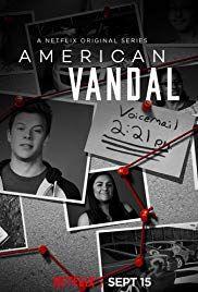 American Vandal Poster | tv series in 2019 | Tv series 2017