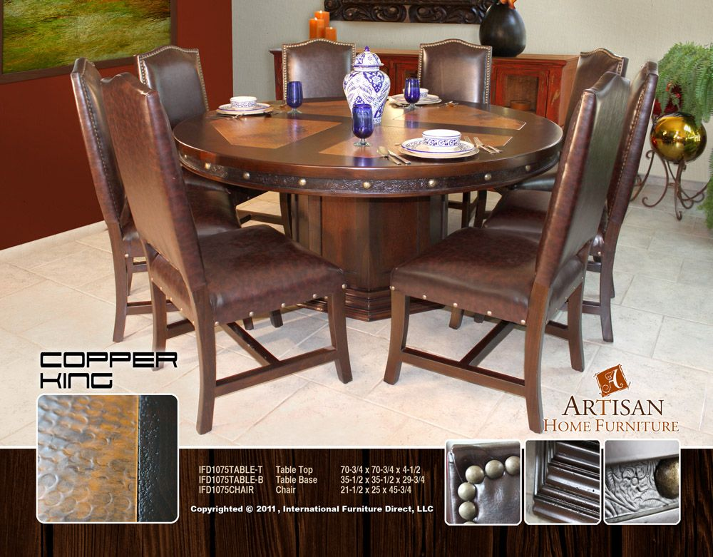 Copper King 75 Inch Dining Table Ifd 1075 Artisan Furniture Artisan Furniture Furniture Round Dining Table Sets