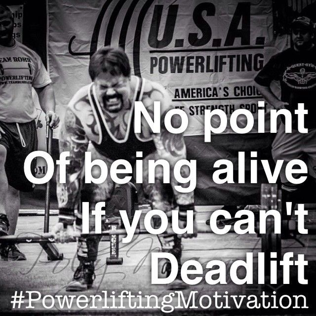 Powerliftingmotivation powerlifting deadlift quote - Powerlifting quotes ...