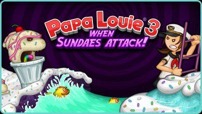 Http Goldminergame Net Papa Louie 3 Html Sundae Louie Papa