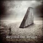 Beyond the Bridge - Old man and the Spirit ...