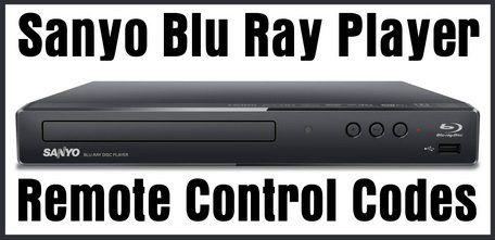 Sanyo Blu Ray Player Remote Control Codes | DIY - Tips