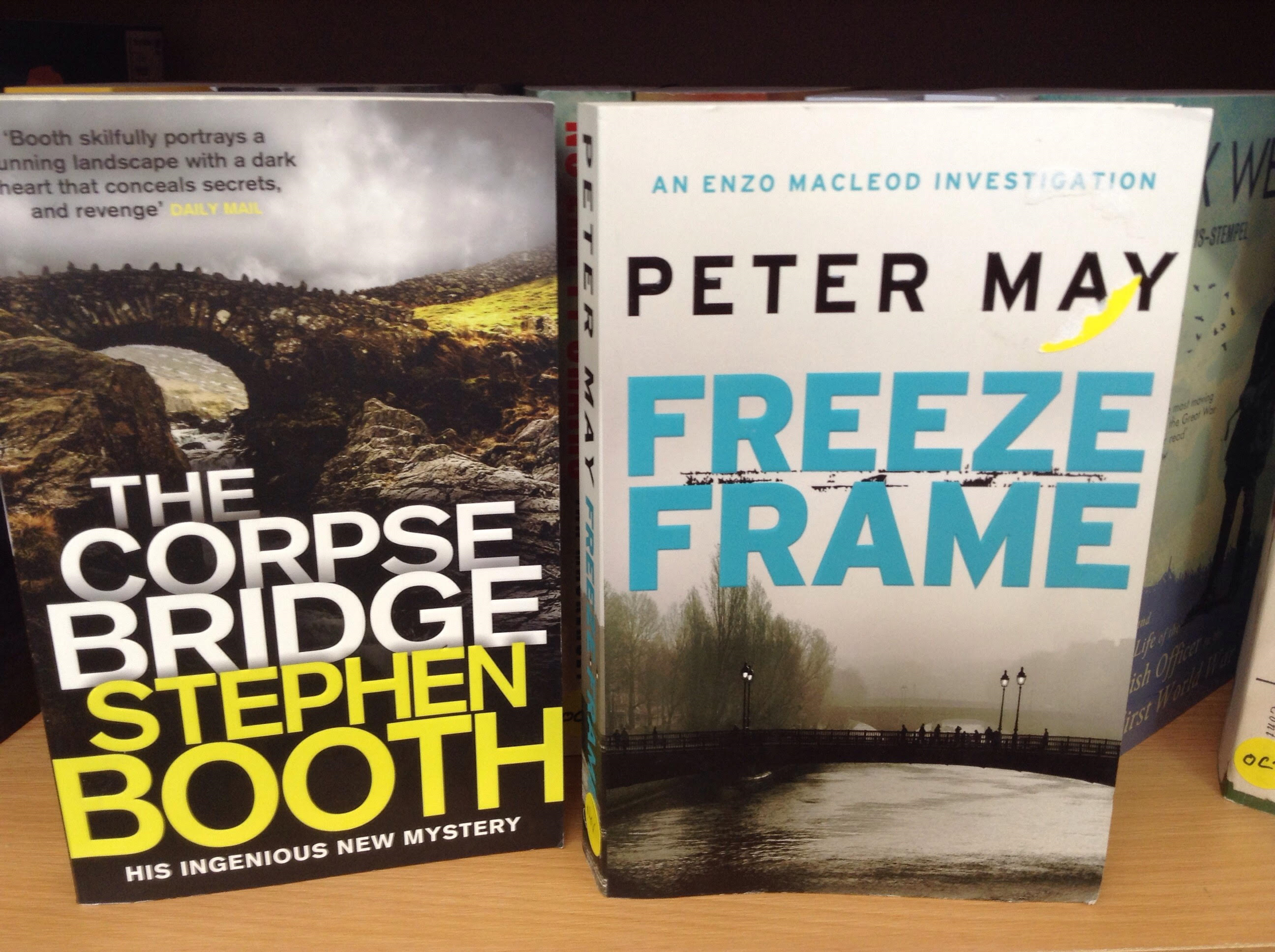The Corpse bridge by Stephen Booth and Freeze Frame by Peter May ...