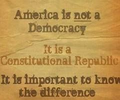 America is not a democracy (mob rule). It is a Constitutional Republic (checks and balances).