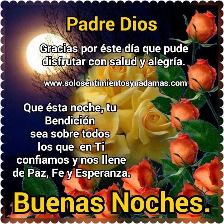 Buenas noches Padre Dios | FRASES, REFLEXIONES Y