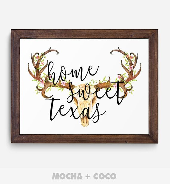 Home Sweet Texas Poster | Inspirational Quote, Motivational Art, Typography Floral, Kids, Printable Mocha + Coco, INSTANT FILE DOWNLOAD