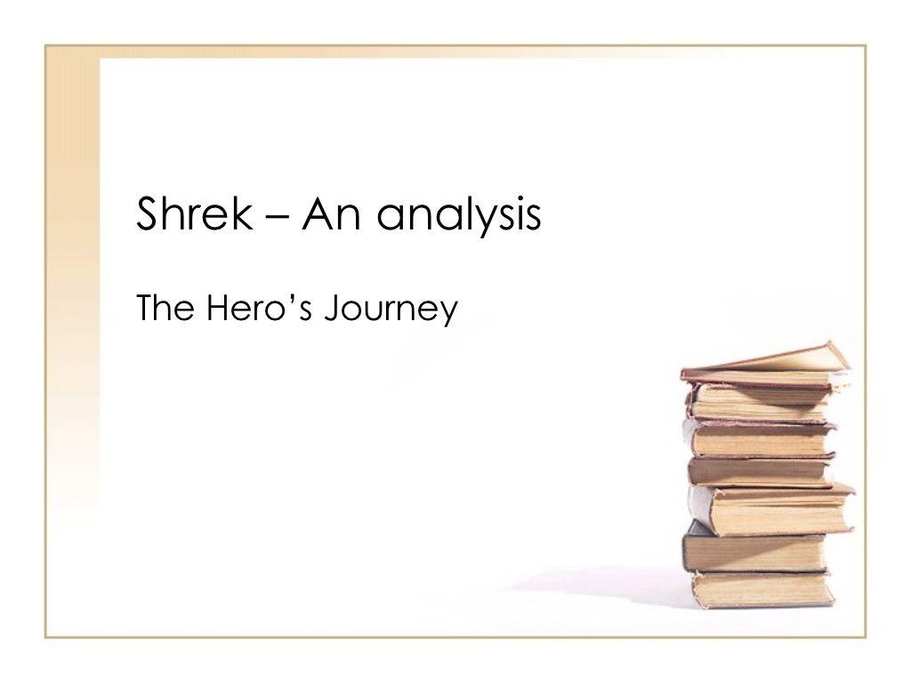 004 The Hero's Journey Using Shrek as an Example Writing