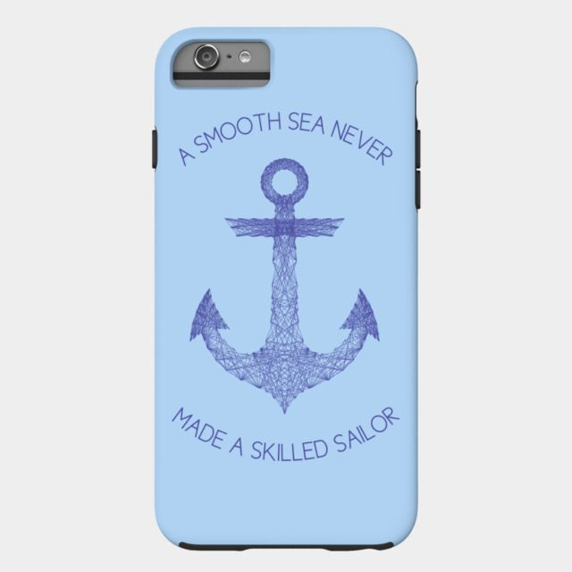 """Smooth Sea iPhone Case by Fimbis /// Also available as a T Shirt, Art Print, Phone Case, Tank Top, Crew Neck, Pullover, Zip, and Sticker. /// #geometric #anchor #quote #iphone6 #iphone6s #rainbow #quotation #typography #sailor #navy  """"A smooth sea never made a skilled sailor."""""""