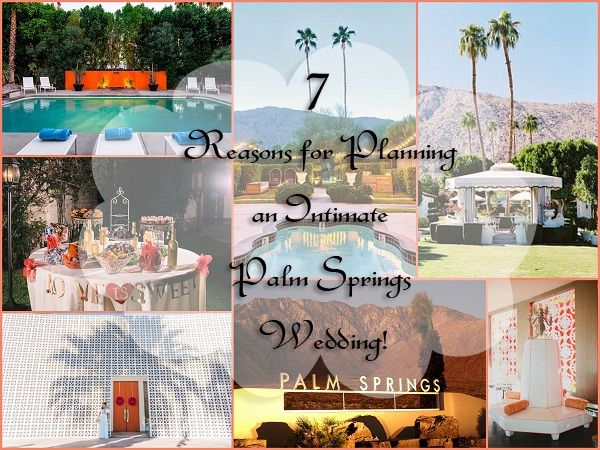 Intimate Destination Palm Springs Weddings - A2zWeddingCards #Destinationweddings #WeddingInspirations #WeddingPlanning