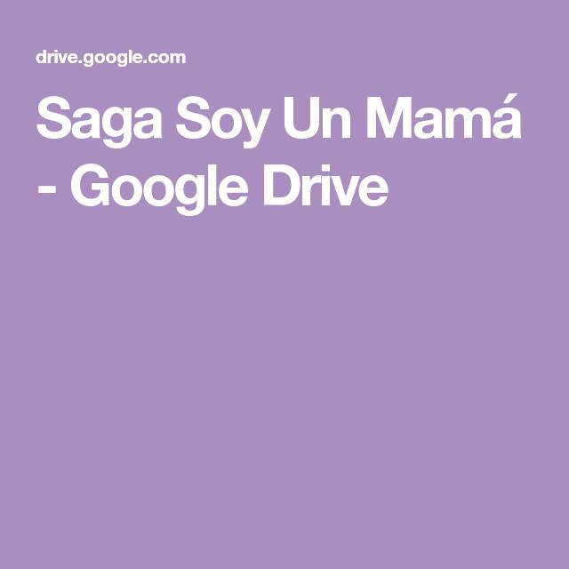 Saga Soy Un Mamá Descargar Google Drive Megan Maxwell Libros Libros Romanticos Gratis Novelas Para Leer