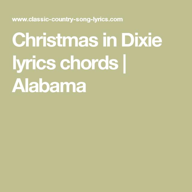 Christmas in Dixie lyrics chords   Alabama   Christmas music ...