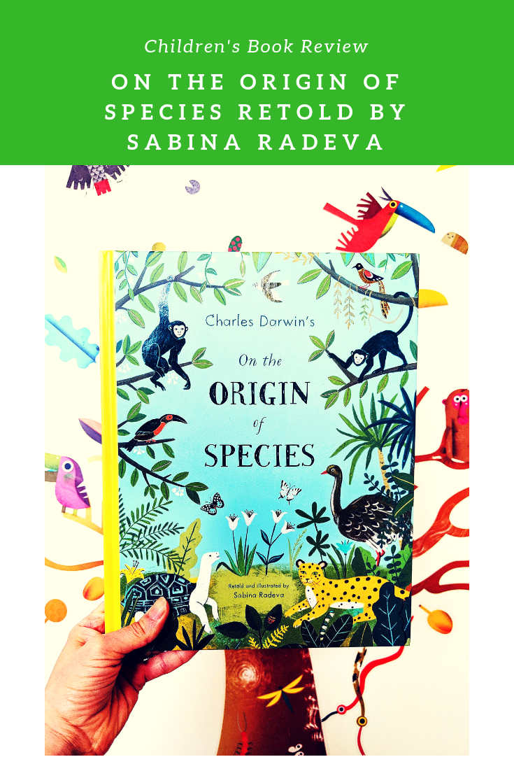 I Finally Understand Charles Darwin S On The Origin Of Species After Reading This Picture Book By Sabina Radeva Book Reviews For Kids Origin Of Species Books [ 1102 x 735 Pixel ]