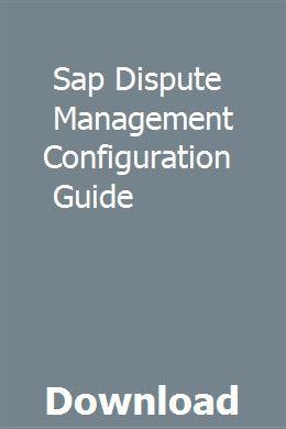 Sap Dispute Management Configuration Guide Management
