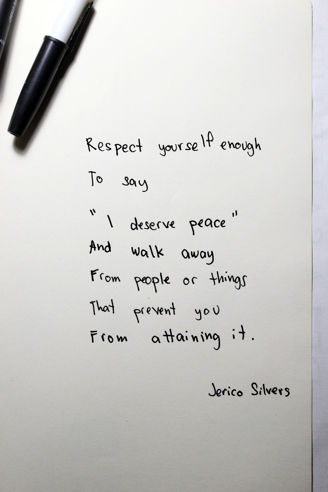 Respect Yourself Enough To Say I Deserve Peace And Walk Away Form