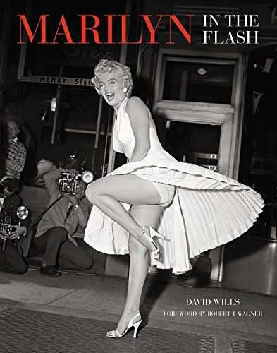 77ff4806c8a Marilyn  In the Flash by David Wills http   www.amazon.