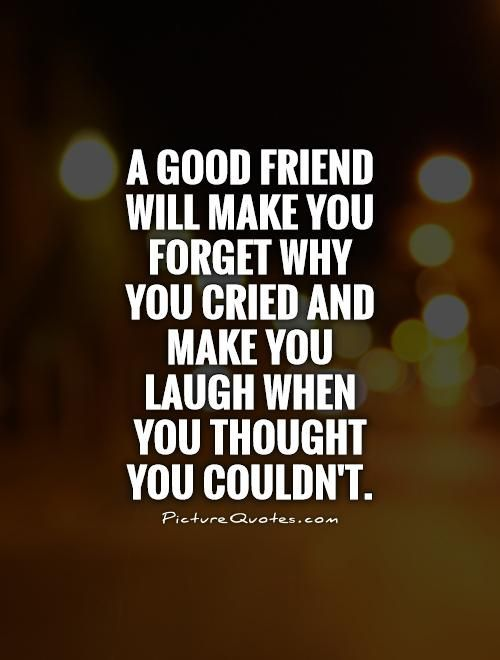 Thats A Great Friend Friendship Love Pinterest Quotes