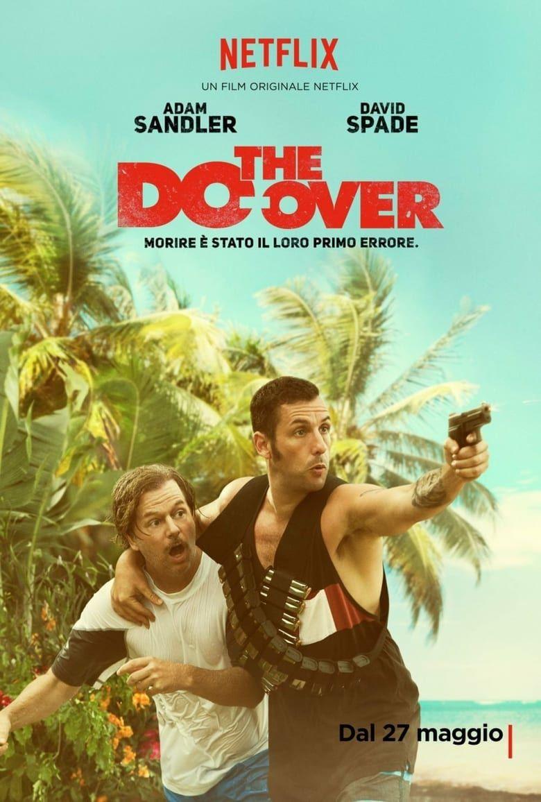 The Do Over Teljes Film Magyarul Online Filmnezes Thedo Over Hungary Magyarul Teljes Magyar Film Videa 2019 Mafab Adam Sandler Tv Series Online Film