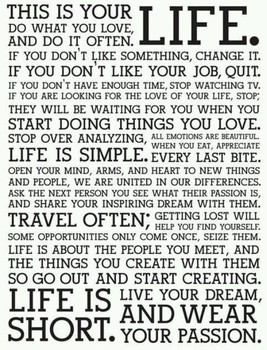 Words to live by...
