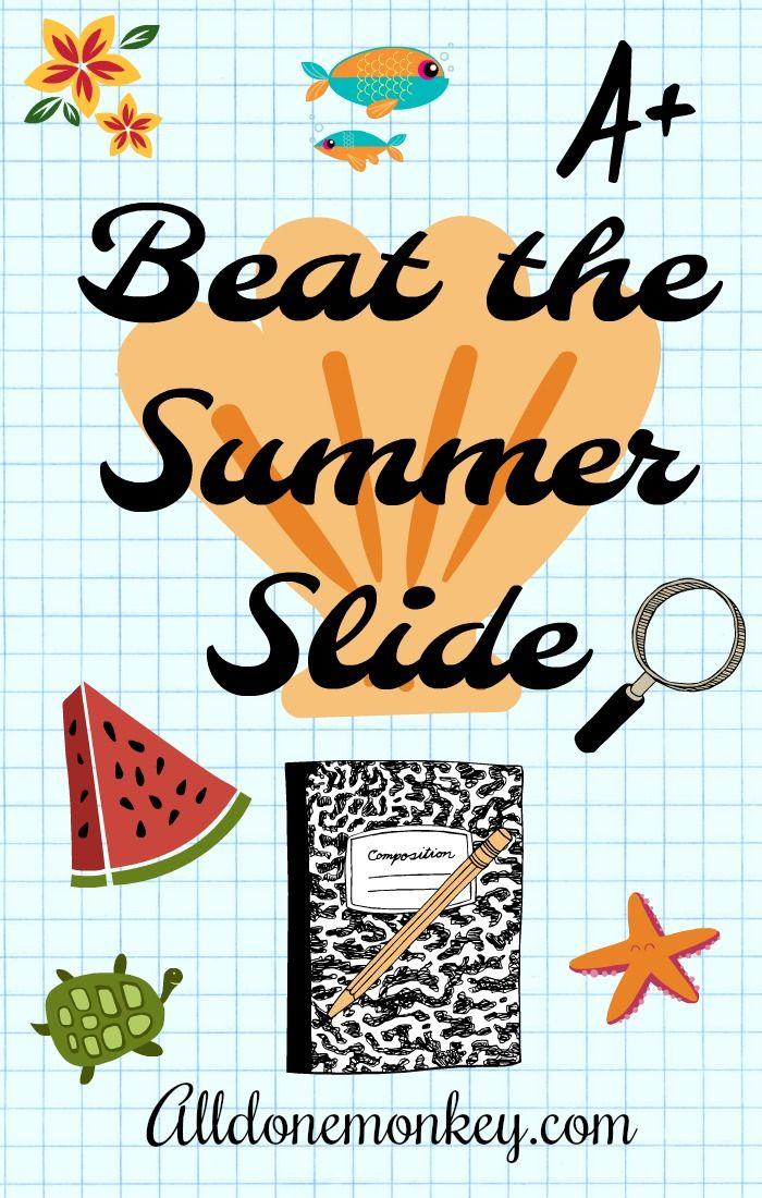Tips to beat the summer slide! Alldonemonkey.com