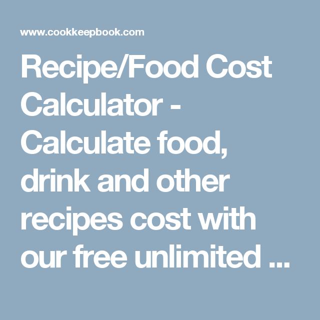 Recipefood cost calculator calculate food drink and other recipefood cost calculator calculate food drink and other recipes cost with our forumfinder Gallery