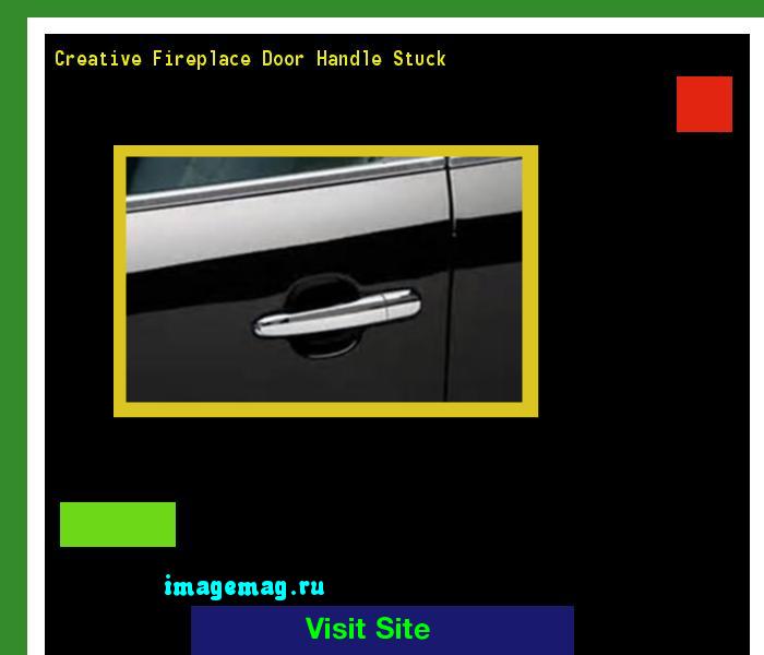 Creative Fireplace Door Handle Stuck 100458 The Best Image Search