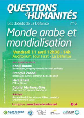 DEBATS DE LA DEFENSE - Questions d'Humanités : Monde arabe et mondialisation | Defacto - Quartier d'affaires de la Défense