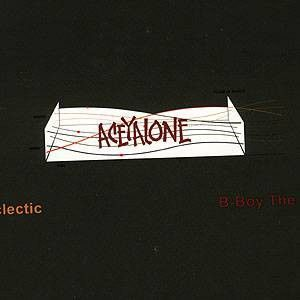 """Aceyalone - Accepted Eclectic b/w B-Boy The Real McCoy, 12"""" Vinyl"""