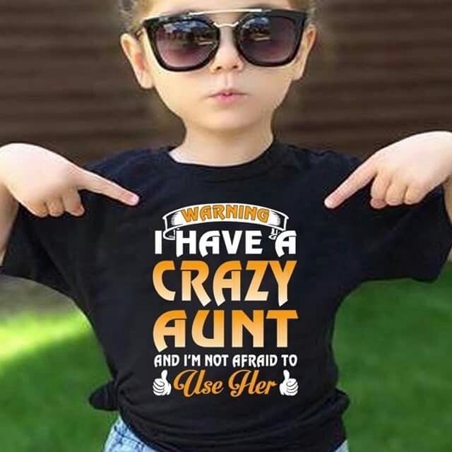 4e931628c2 I have a crazy aunt | Krazy Auntie | Aunt shirts, Funny shirts, Funny