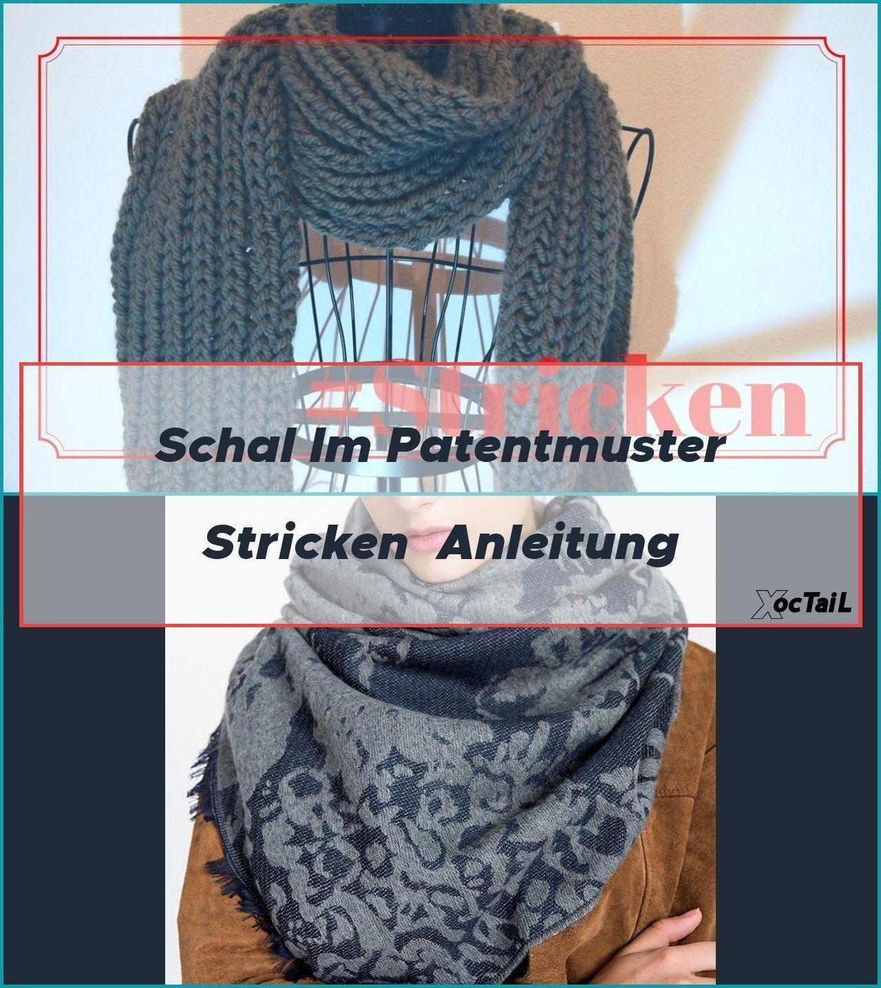 Photo of Schal im Patentmuster stricken  Anleitung,  #Anleitung #Patentmuster #patentmusterstricken #S…