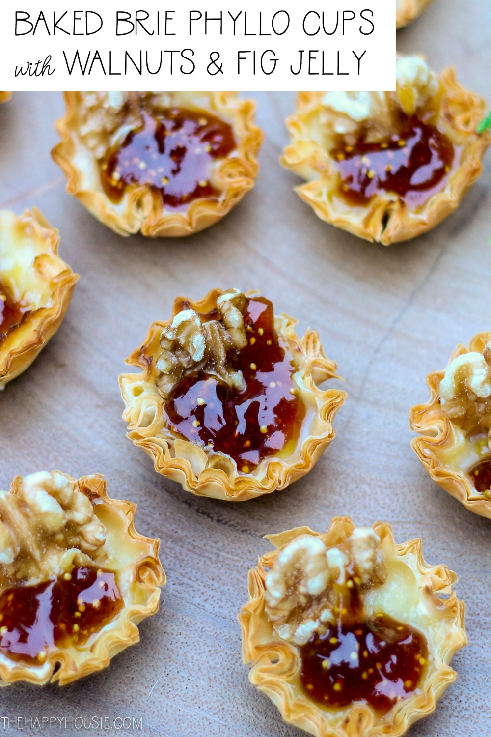 Baked Brie Phyllo Cups with Walnuts & Fig Jelly | The Happy Housie