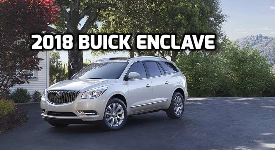 2018 buick enclave buick enclave luxury crossovers and chevrolet