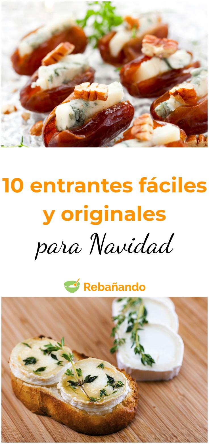 10 Entrantes Faciles Y Originales Para Navidad Recetario De Comida Recetas De Comida Recetas De Comida Faciles