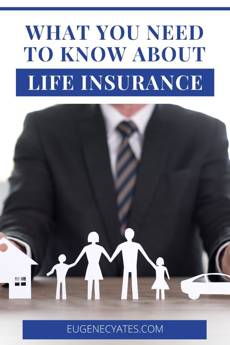 Life Insurance What You Need To Know Life Insurance Insurance