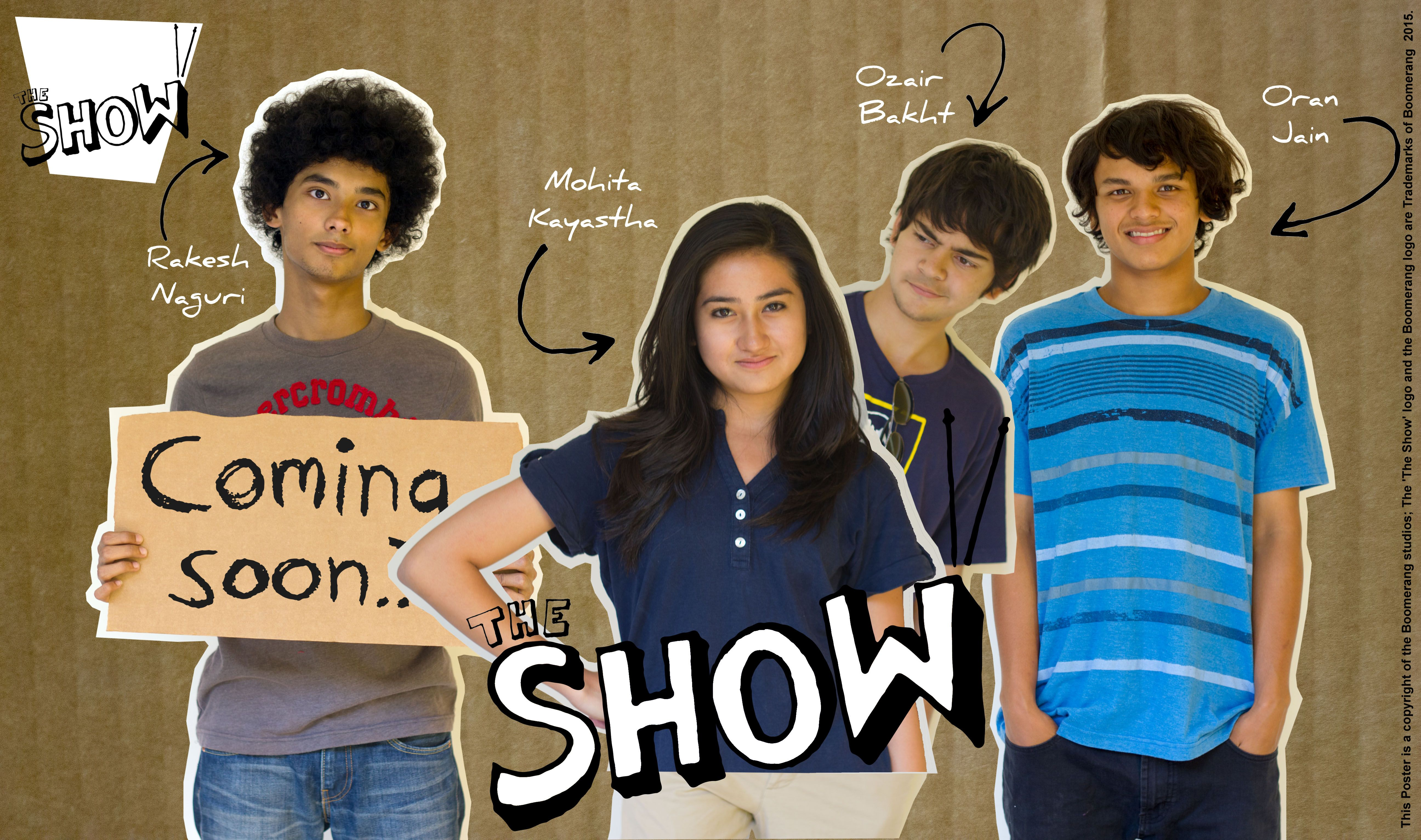 The Show Promo Poster