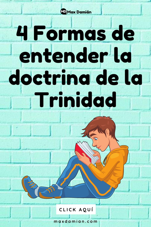 4 Formas De Entender La Doctrina De La Trinidad Frases Espirituales Frases Cristianas Cortas Frases De Animo Dios
