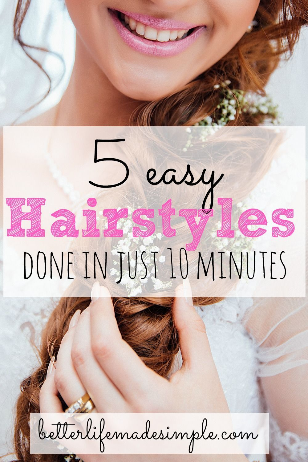 Easy hairstyles that are quick cute simple and everyday must
