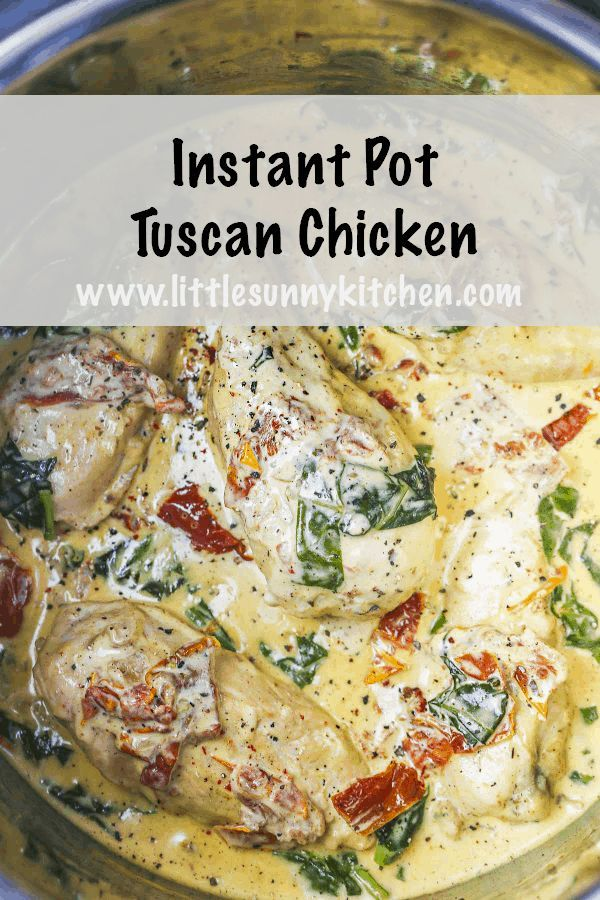 Creamy Instant pot Tuscan chicken with spinach and sundried tomatoes. This dinner is loved by the whole family and takes less than 40 minutes to be ready. Creamy, comforting and delicious! #instantpot #instantpotdinner #instantpotchicken #tuscanchicken #instantpottuscanchicken #instantpotchickenrecipes