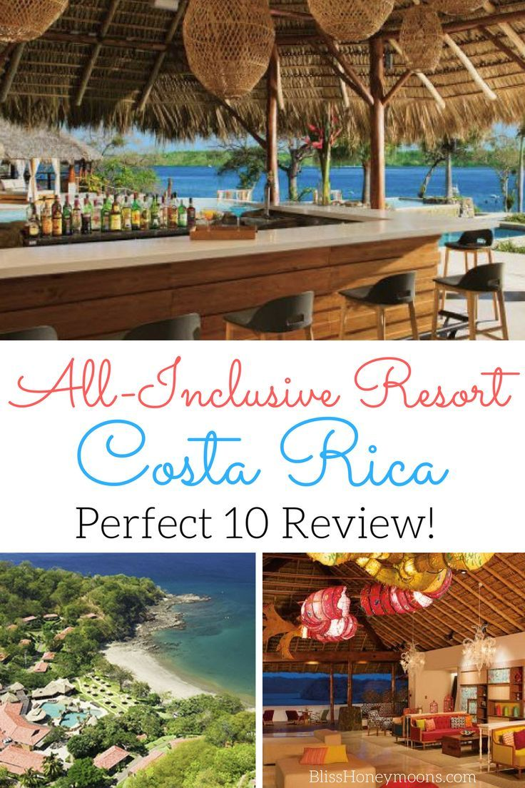 Costa Rica All Inclusive Resort: Real Couple's Review