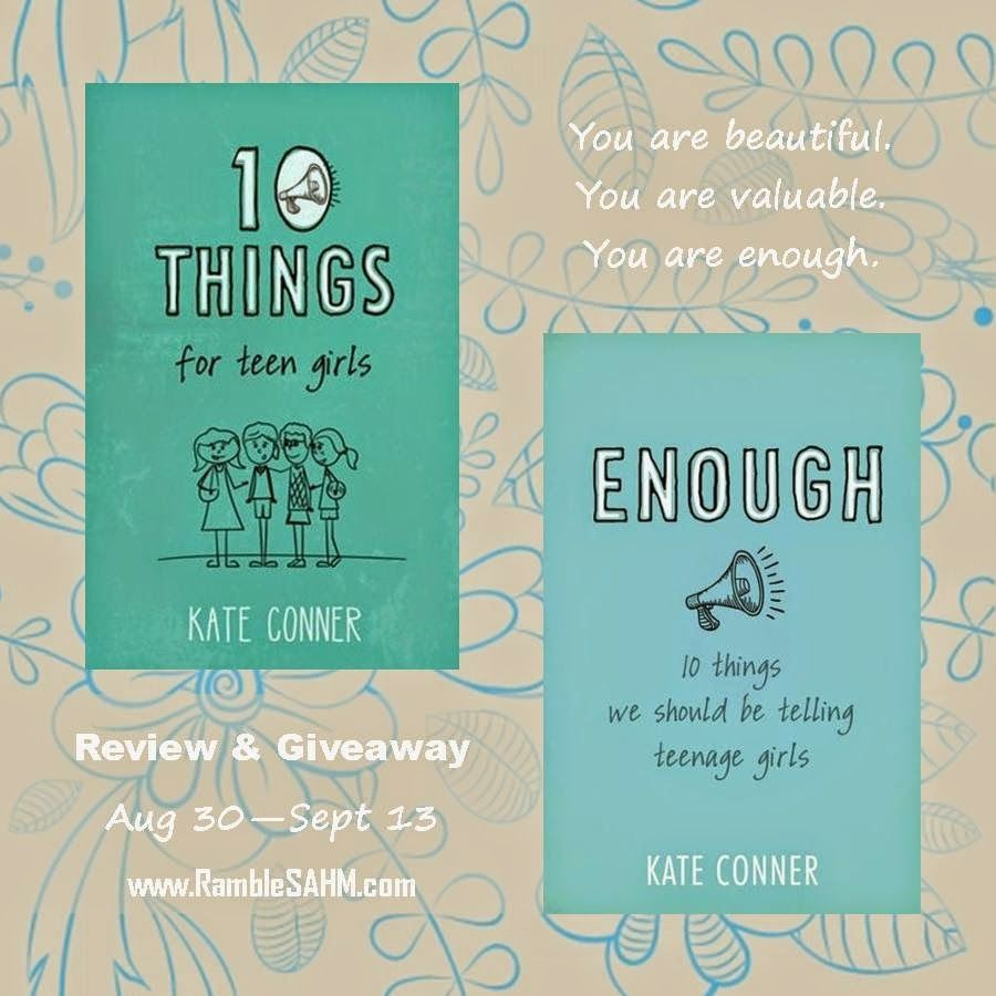 10 Things For Teen Girls and Enough: 10 Things We Should Be Telling Teenage Girls by @kateconner Conner {Review & Giveaway}