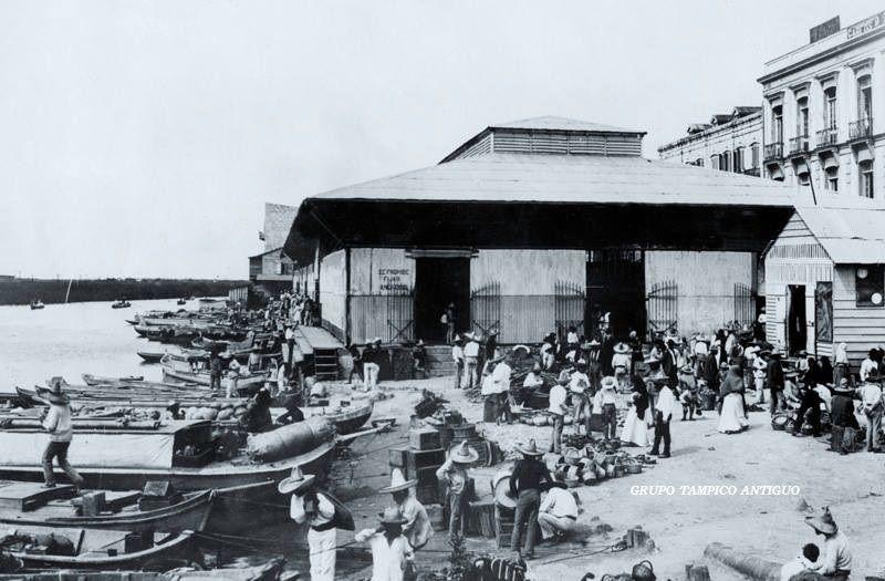 Embarcadero en el Rio Tamesi y Mercado Hidalgo