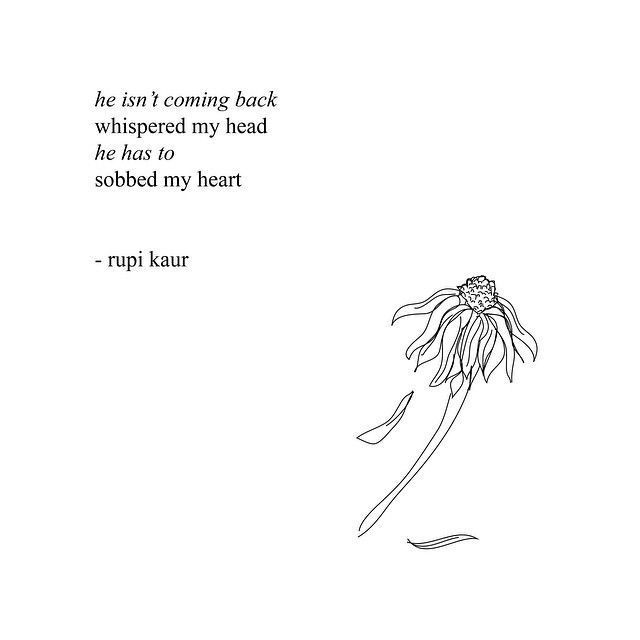 Rupi Kaur Quotes Extraordinary Sad Quotes About Letting Going And Moving On Rupi Kaur  Rupi